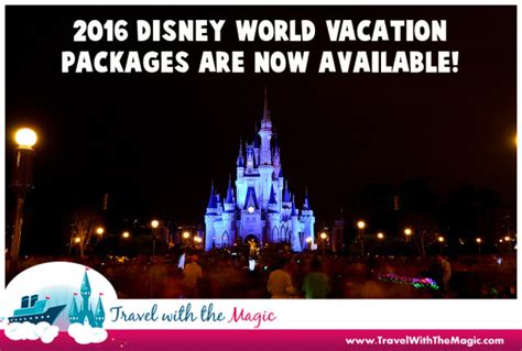 disney world resort packages 2016 walt disney world vacation packages now available