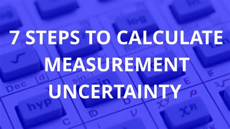 7 Steps To Finding The by Calculate Measurement Uncertainty Archives Isobudgets
