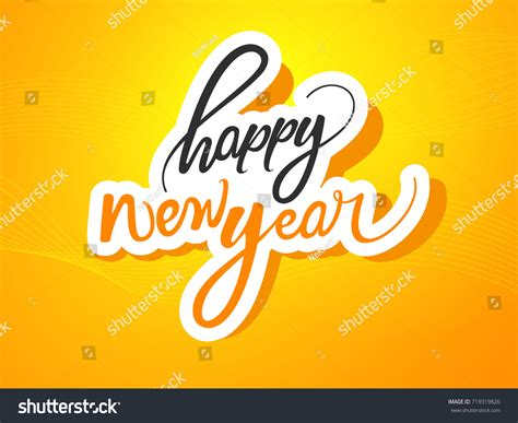 creative happy new year texts creative happy new year 2018 handlettering stock vector 719319826