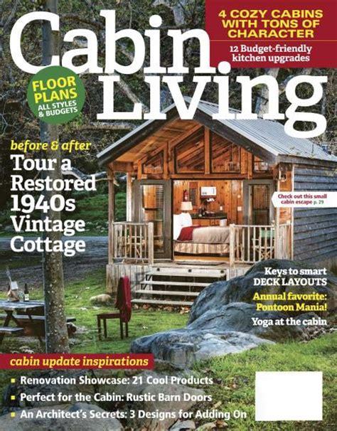 cabin magazine cabin living may june 2017 pdf free