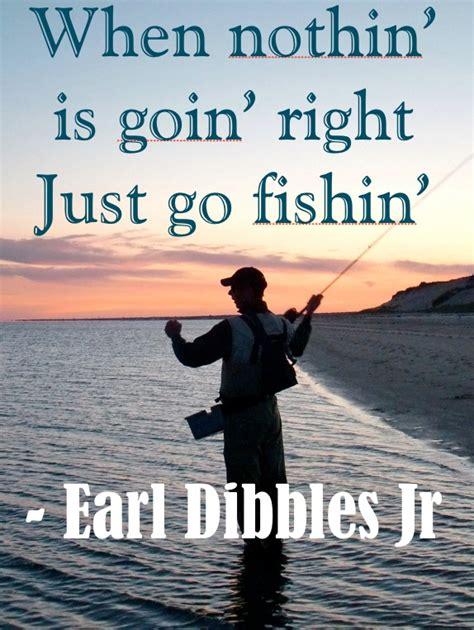 fishing quotes happy fishing quotes quotesgram