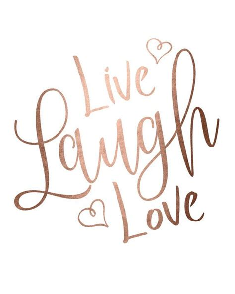 love live and laugh rose gold foil print printable wall art live laugh love
