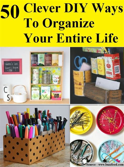 10 clever and easy ways to organize your 50 clever diy ways to organize your entire home and