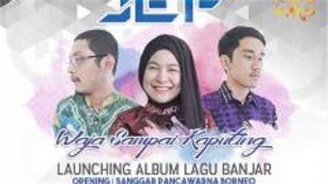 Spesial Intan Banjar Ini Isi Album Lagu Banjar Band Jef Banjarmasin Post