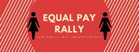 equal pay day calls attention duluth equal pay rally duluth day