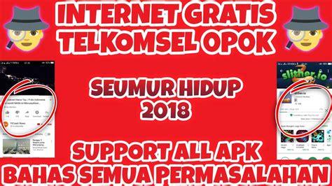 gratis telkomsel 2018 internet gratis telkomsel 0p0k seumur hidup 2018 bahas