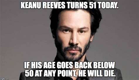 Keanu Reeve Meme - a sad fact of keanu reeves life imgflip