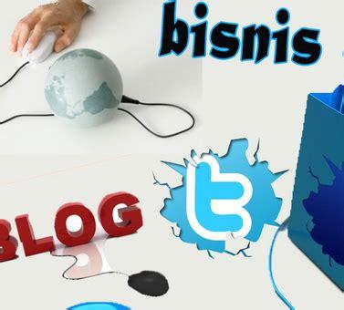 tips bisnis online dengan memanfaatkan media online yang ada cara bisnis online lewat media sosial chabibur blog