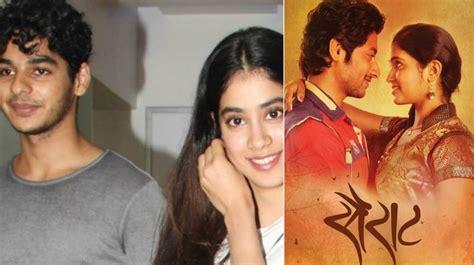 film india sairat sairat remake ishan khattar and jhanvi kapoor s film to