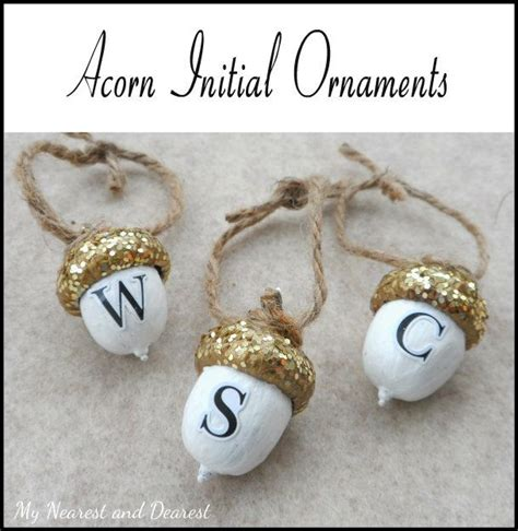 Handmade Ornament Ideas Adults - diy personalised acorn ornaments my nearest and