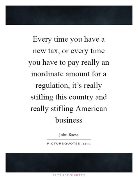and if i have a ritual every time i visit a country i m every time you have a new tax or every time you have to