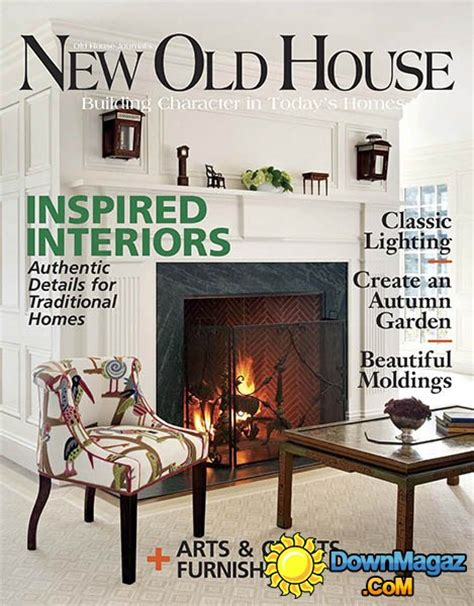 old house interiors magazine new old house usa fall 2015 187 download pdf magazines