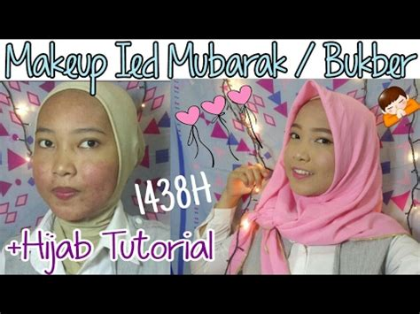tutorial hijab untuk sholat ied makeup tutorial ied mubarak lebaran hijab tutorial