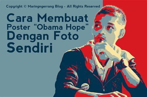 tutorial photoshop obama membuat foto seperti poster hope obama di photoshop cs6