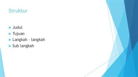 bahasa indonesia prosedur kompleks bahasa indonesia teks prosedur kompleks