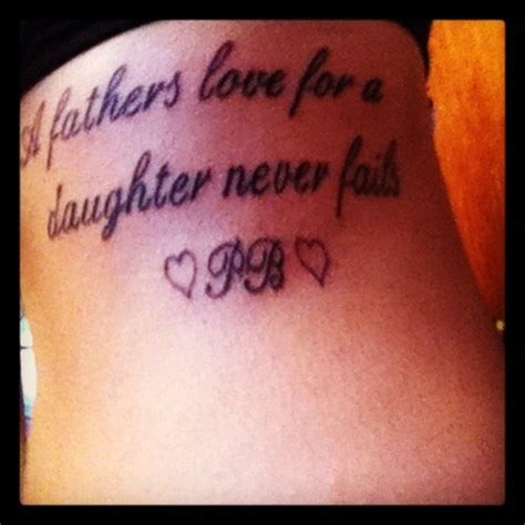 tattoo quotes for your dad quote tattoo on ribs tattoos pinterest fathers love