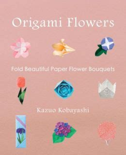 Origami Beautiful Flowers - origami flowers fold beautiful paper flower bouquets by