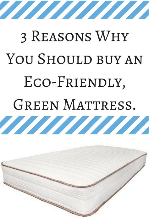 What Of Mattress Should I Buy Quiz by 3 Reasons To Buy An Eco Friendly Green Mattress