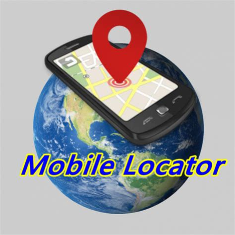 mobile locator mobile locator appstore for android