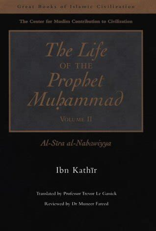 muhammad biography sira the life of the prophet muhammad al sira al nabawiyya by