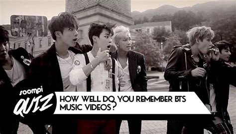 bts quiz kpop quiz how well do you remember bts music videos soompi