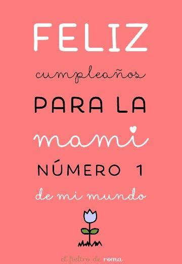feliz d 237 a on pinterest frases mother s day and feliz cumple mami frases pinterest madres