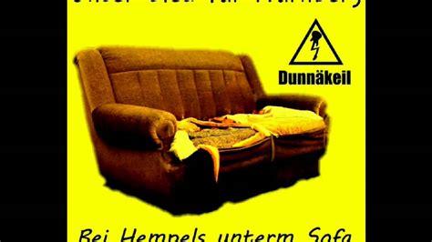 Bei Hempels Unterm Sofa