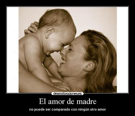 imagenes amor madre hija el amor de madre desmotivaciones