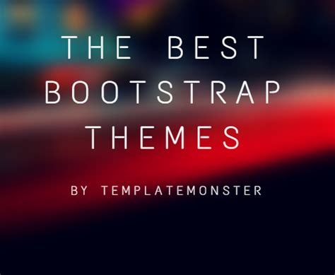 best bootstrap theme the best bootstrap themes by templatemonster