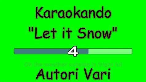 let is snow testo karaoke internazionale let it snow michael bubl 232