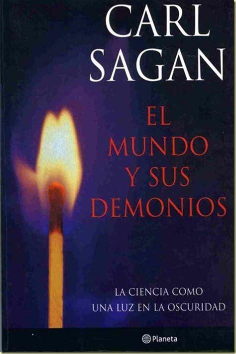 libro mundo y sus demonios el mundo y sus demonios carl sagan soy ateo