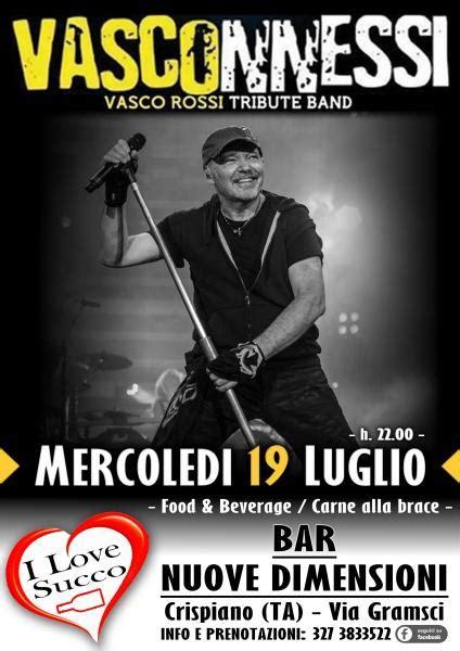 tribute band vasco vasconnessi tribute band vasco bar nuove