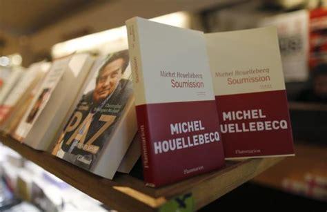 libro soumission houellebecq reaparecer 225 tras el atentado de par 237 s para presentar su novela el 19 de enero en