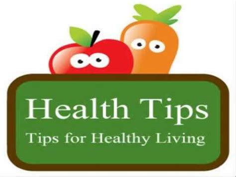 tips for day health tips for health tips of the day health