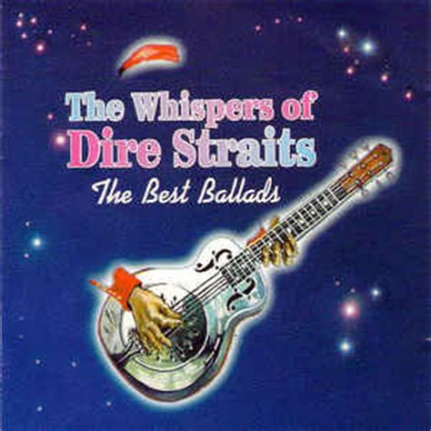 the best of dire straits dire straits the whispers of dire straits the best