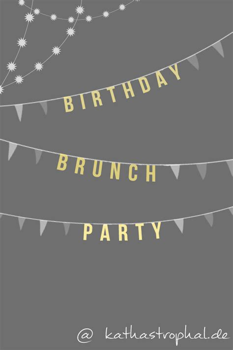 Muster Einladung Brunch Birthday Brunch Kathastrophal