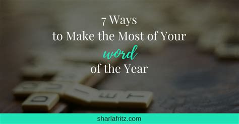 7 Ways To Mak A City Your New Home by 7 Ways To Make The Most Of Your Word Of The Year Sharla