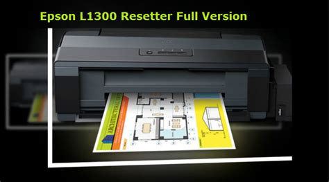 resetter epson l1300 printer how to reset epson l1300 epson adjestment program