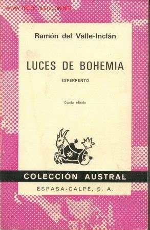 libro luces de bohemia luces de bohemia ram 243 n del valle incl 225 n comprar en todocoleccion 27460900