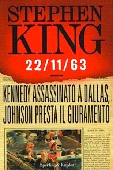 la cupola stephen king recensione 22 11 63 di stephen king il sociopatico