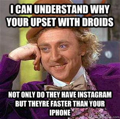 Have A Cold Meme - i can understand why your upset with droids not only do