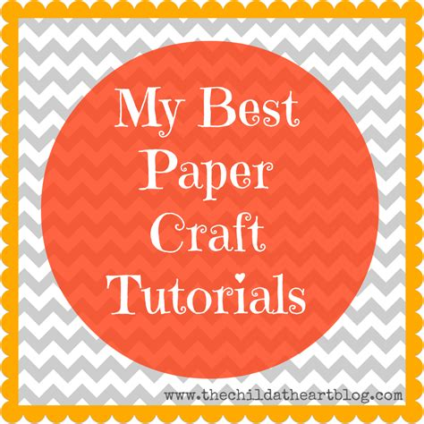 best paper craft my best paper craft tutorials child at