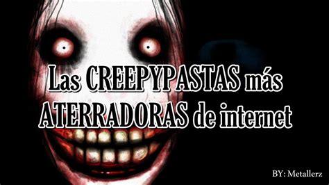 imagenes mas asquerosas internet las creepypastas m 225 s aterradoras de internet metallerz