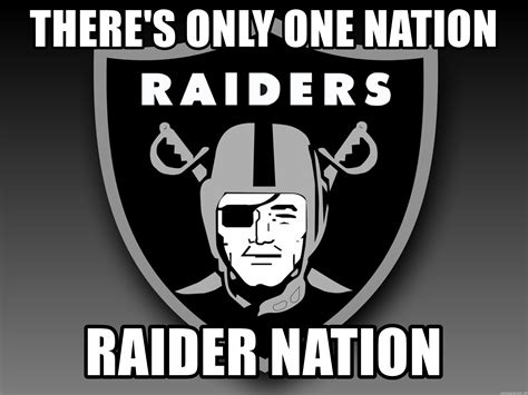One One Nations there s only one nation nation raidersss meme