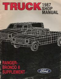 motor auto repair manual 1987 ford bronco ii head up display 1987 ford truck ranger bronco ii supplement manual