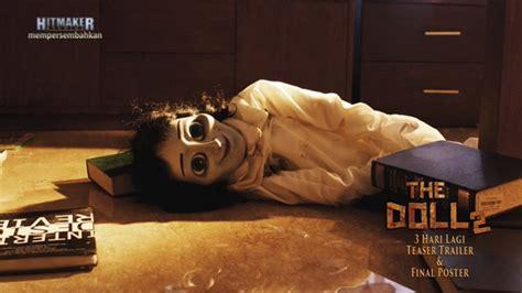 film horor the doll laris manis film horor the doll 2 jadi primadona baru