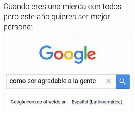 imagenes google memes 25 best memes about google espanol and memes google