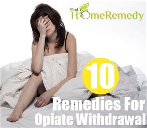 10 home remedies for opiate withdrawal home remedies