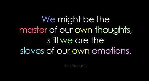 we are thinking of ideas 65 beautiful emotion quotes and sayings