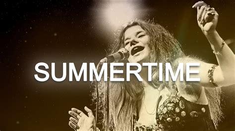 janis joplin summertime lyrics youtube